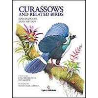 Curassows and Related Birds (Delacour, Amadon)