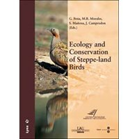 Ecology and Conservation of Steppe-land Birds (Morales, Maño
