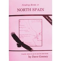 Finding Birds in North Spain - the Book (Gosney)