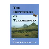 Butterflies of Turkmenistan (Tshikolovets)