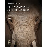 Handbook of the Mammals of the World HMW Volume 2: Hoofed Mammals