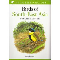 Birds of South-east Asia (Robson) concise edition