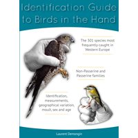 Identification Guide to Birds in the Hand (Demongin)