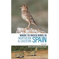 Where to Watch Birds in Northern and Eastern Spain (Rebane)