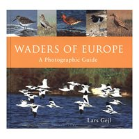 Waders of Europe: A Photographic Guide (Gejl)