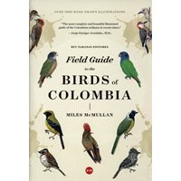 Field Guide to the Birds of Colombia 2:nd edition (McMullan)